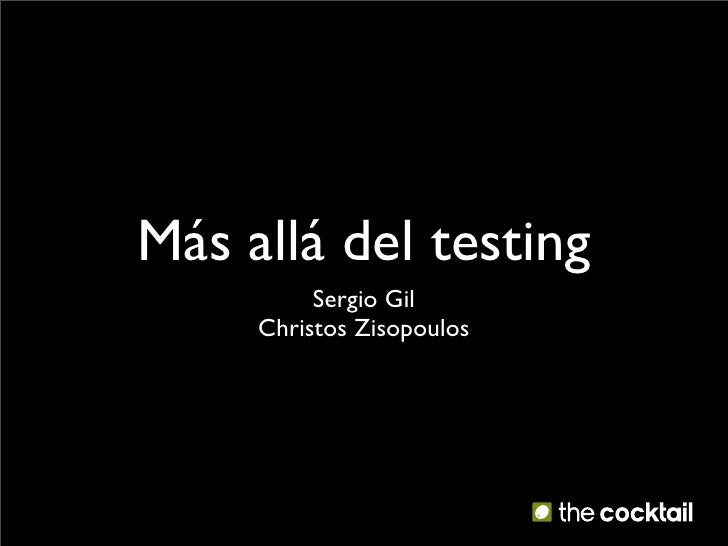 Más allá del testing