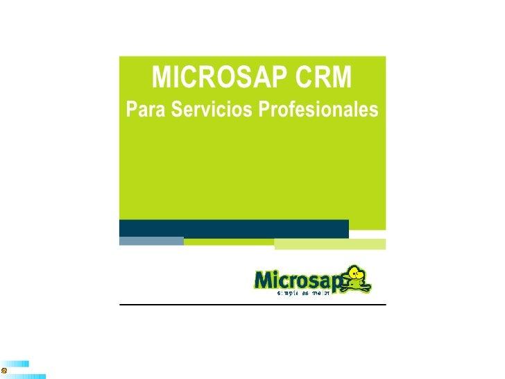 MICROSAP CRM Para Servicios Profesionales