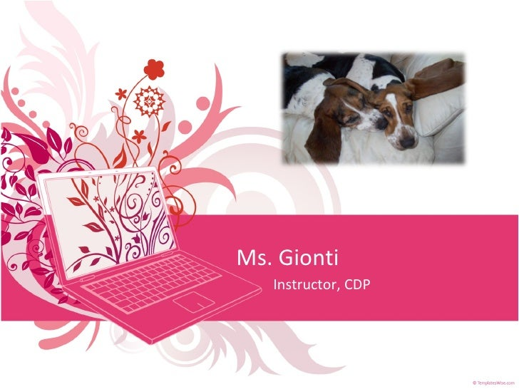 Ms. Gionti Instructor, CDP
