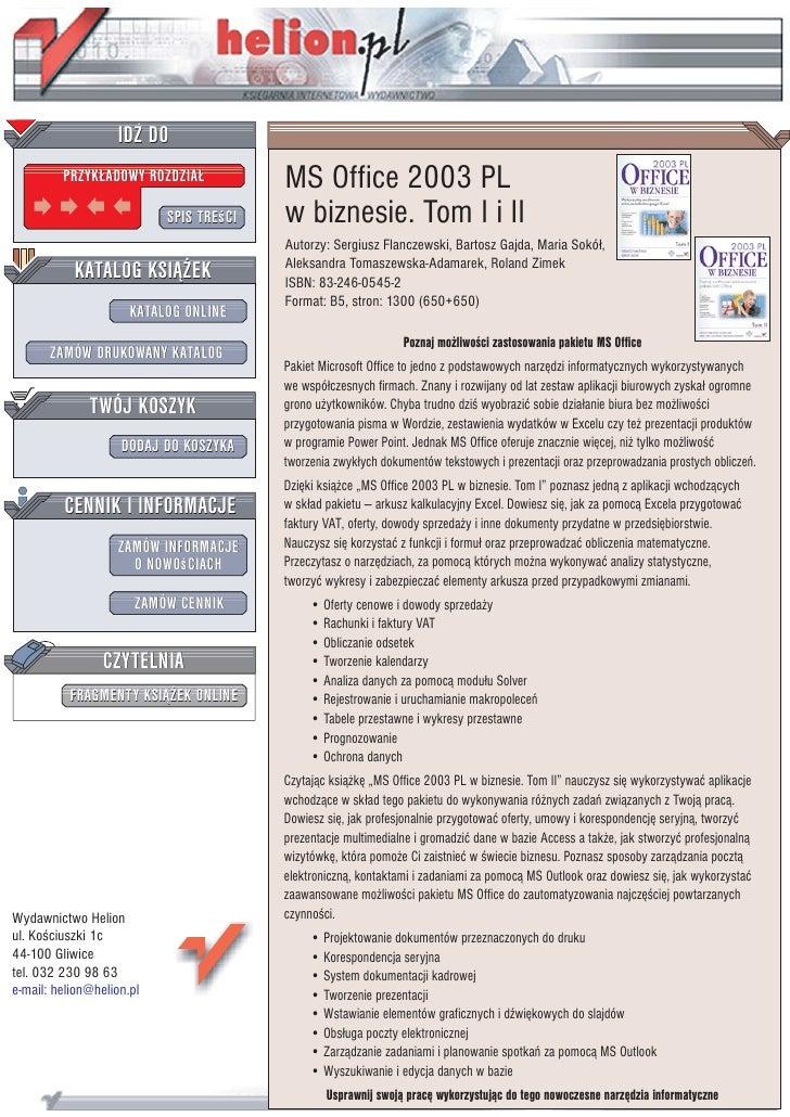 IDZ DO          PRZYK£ADOWY ROZDZIA£            MS Office 2003 PL                            SPIS TREœCI   w biznesie. Tom...
