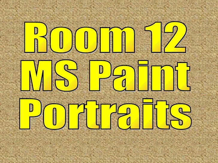 Room 12  MS Paint  Portraits