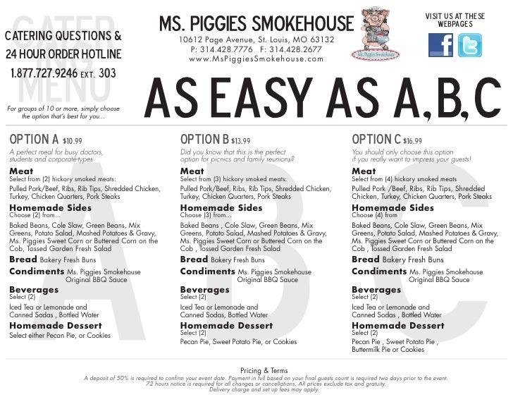 cater                                                  MS. PIGGIES SMOKEHOUSE                                             ...
