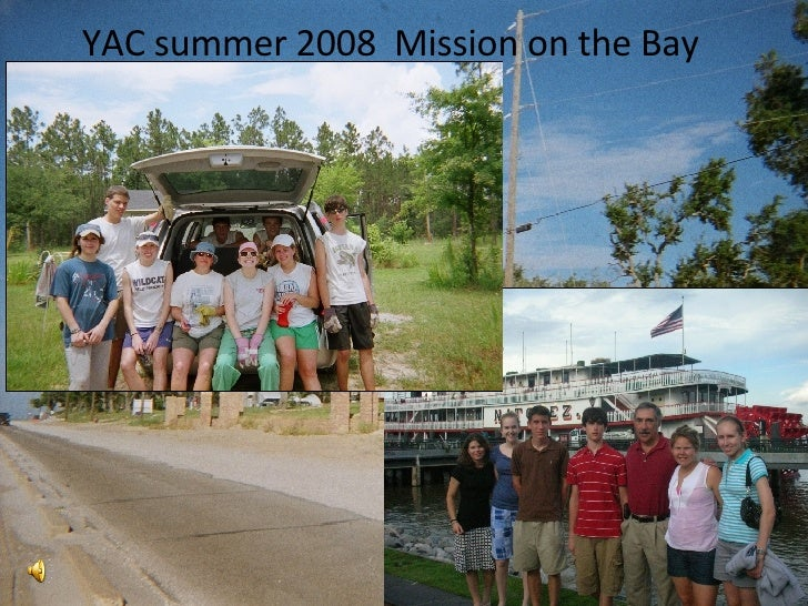 YAC summer 2008  Mission on the Bay