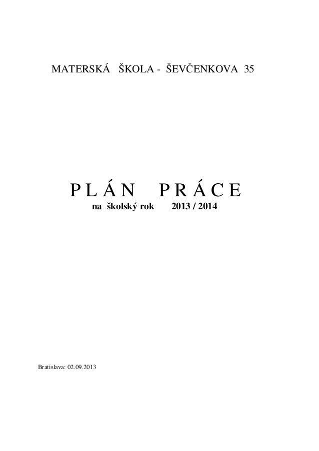 Plán práce Materskej školy Ševčenkova 35 na školský rok 2013/2014