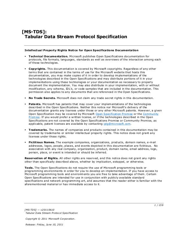 [MS-TDS]: Tabular Data Stream Protocol Specification Intellectual Property Rights Notice for Open Specifications Documenta...
