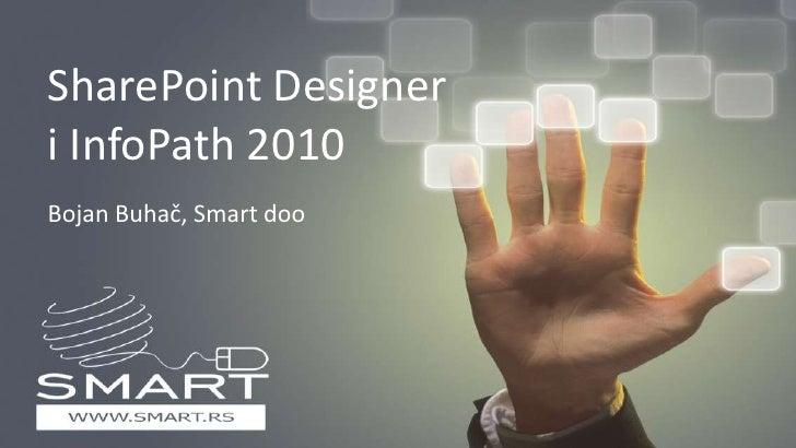 SharePoint designer i Infopath 2010