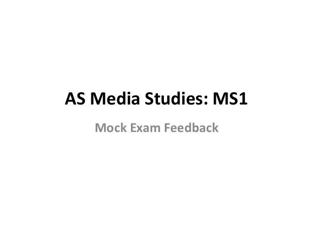 AS Media Studies: MS1 Mock Exam Feedback