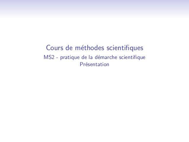 Cours de methodes scienti