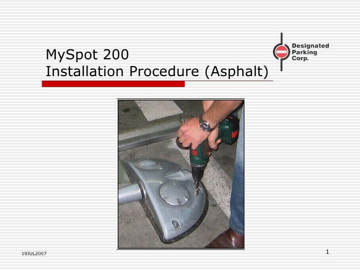 MySpot 200 Installation Procedure (Asphalt) 19JUL2007