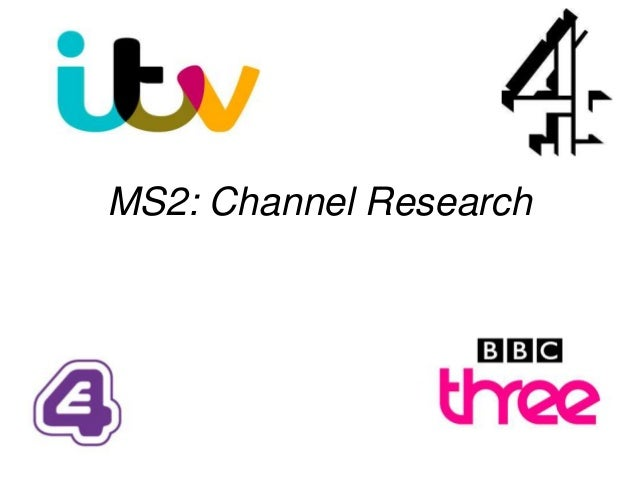 MS2: Channel Research