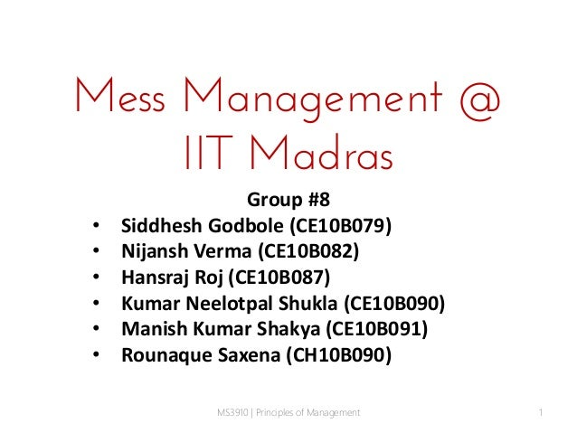 Analysis of Mess Management at IIT Madras