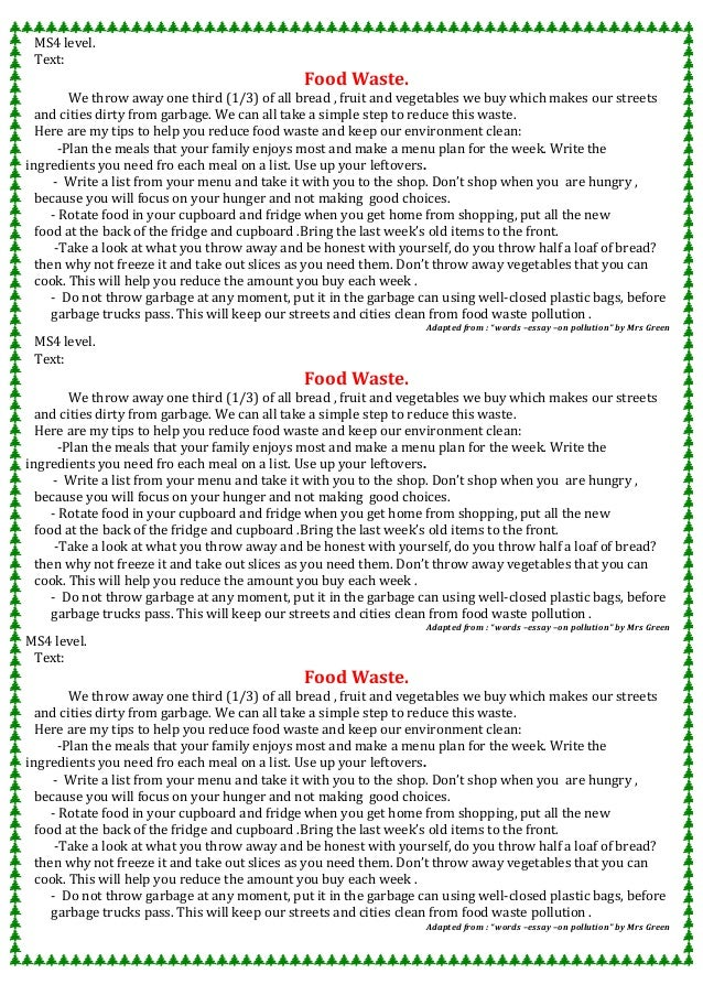 food waste essay Sadly, it is not an exaggeration to say that food waste is one of the biggest problems facing mankind today here's why.