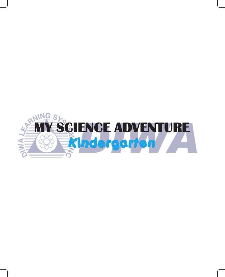 MY SCIENCE ADVENTURE     Kindergarten