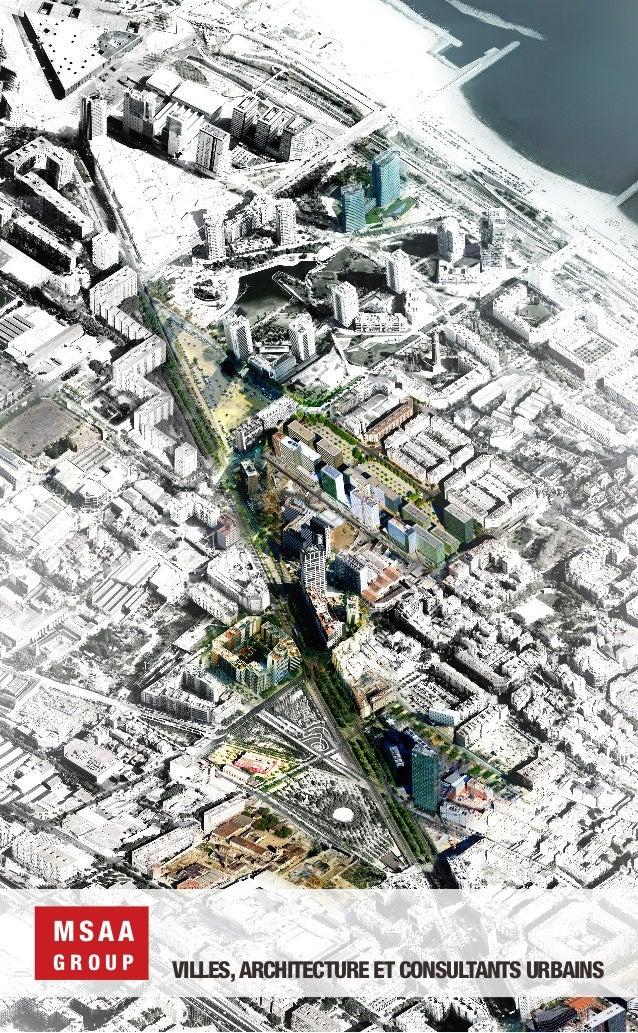 MSAA GROUP  VILLES, ARCHITECTURE ET CONSULTANTS URBAINS
