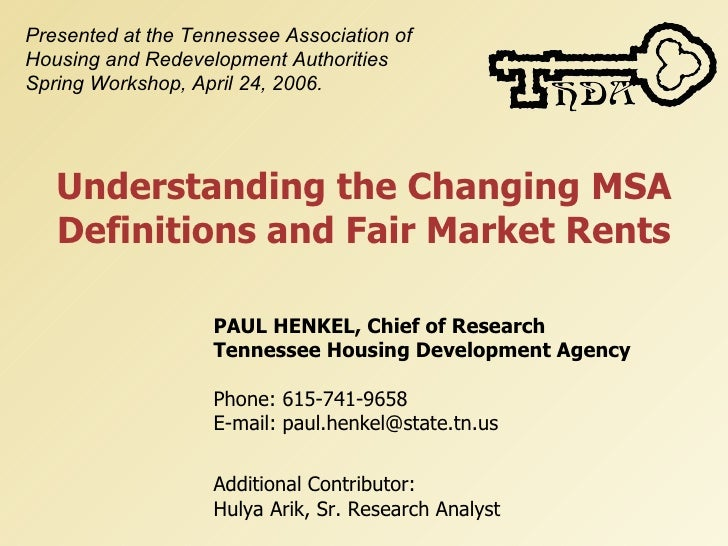 Presented at the Tennessee Association of Housing and Redevelopment Authorities Spring Workshop, April 24, 2006.        Un...