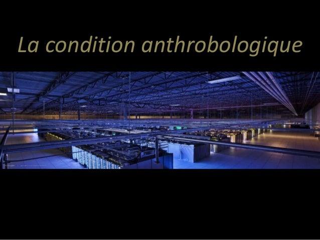La condition anthrobologique  LLL
