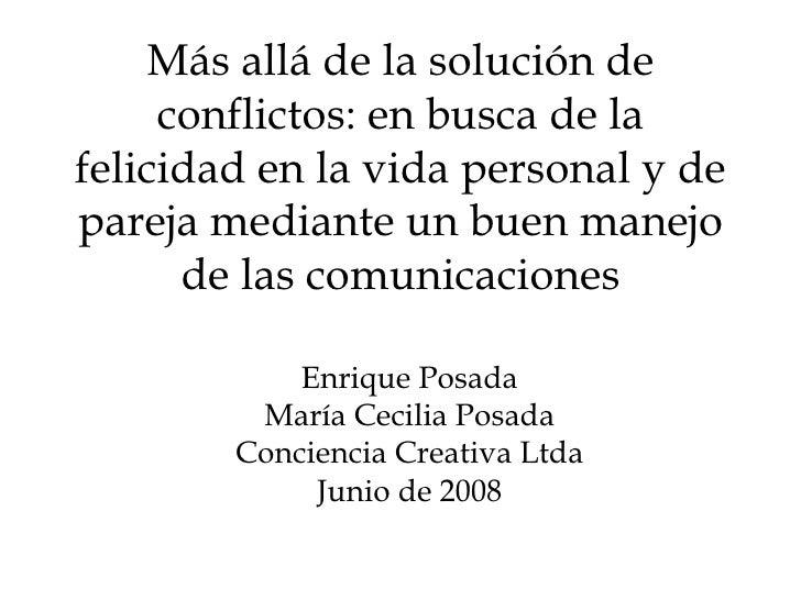 Más allá de la solución de conflictos: las buenas comunicaciones