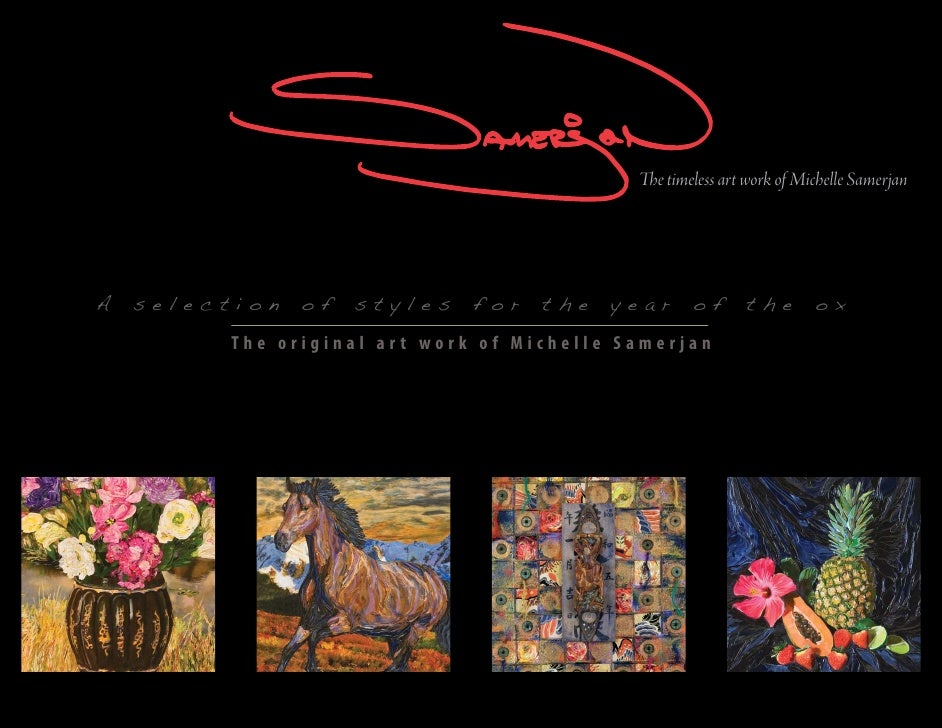 The timeless art work of Michelle Samerjan     A   selection   of   styles    for   the   year      of      the        ox ...