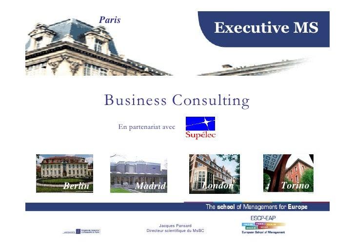 Paris                                                        Executive MS              Business Consulting              En...