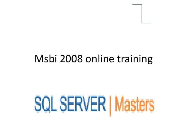 Msbi 2008 online training