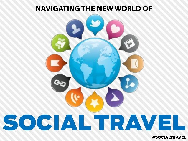 Navigating the New World of Social Travel