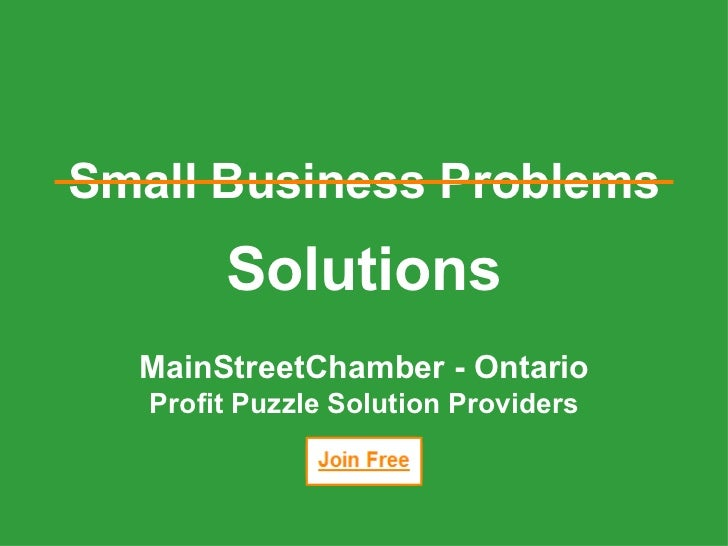 Solutions MainStreetChamber - Ontario Profit Puzzle Solution Providers Small Business Problems