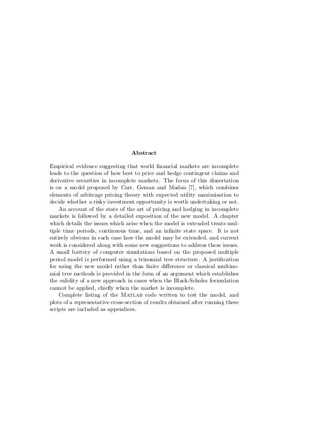 Abstract Empirical evidence suggesting that world financial markets are incomplete leads to the question of how best to pri...