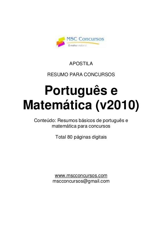 APOSTILA RESUMO PARA CONCURSOS Português e Matemática (v2010) Conteúdo: Resumos básicos de português e matemática para con...