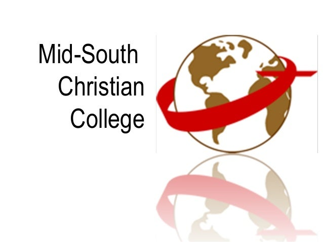 The Vision of Mid-South Christian College