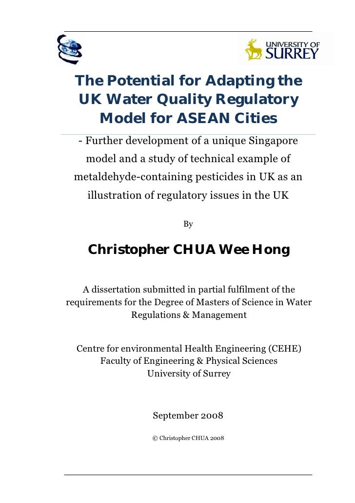 M Sc Dissertation 08 (Christopher Chua)   The Potential Of The Uk Water Quality Regulatory Model For Asean Cities (L Res)