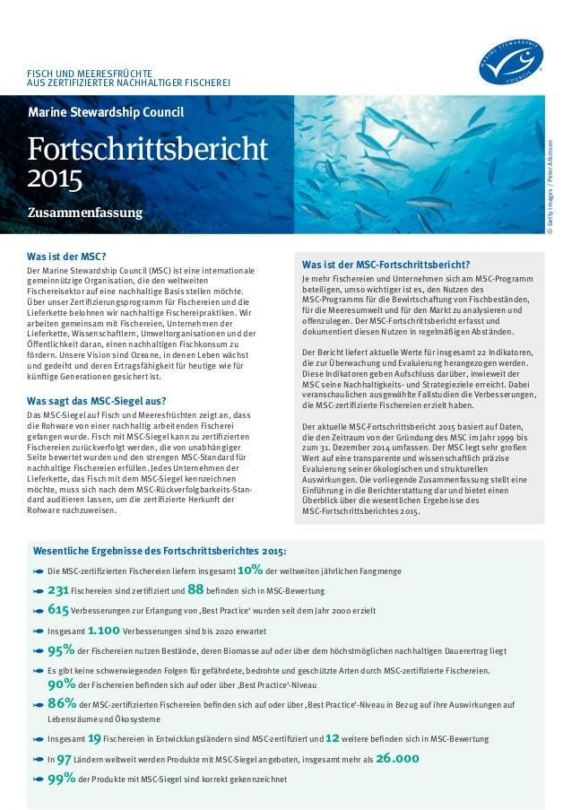 FISCH UND MEERESFRÜCHTE AUS ZERTIFIZIERTER NACHHALTIGER FISCHEREI ©GettyImages/PeterAtkinson Was ist der MSC-Fortschrittsb...