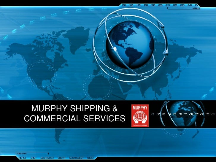 MURPHY SHIPPING & COMMERCIAL SERVICES