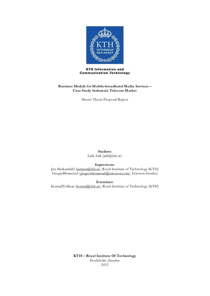 Master Thesis Proposal: Business Models for Mobile-broadband Media Services – Case Study Indonesia Telecom Market