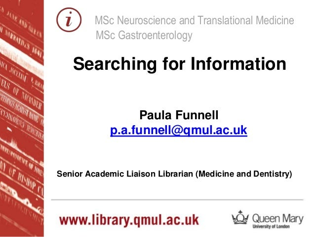 MSc Neuroscience and Translational Medicine MSc Gastroenterology Paula Funnell p.a.funnell@qmul.ac.uk Senior Academic Liai...