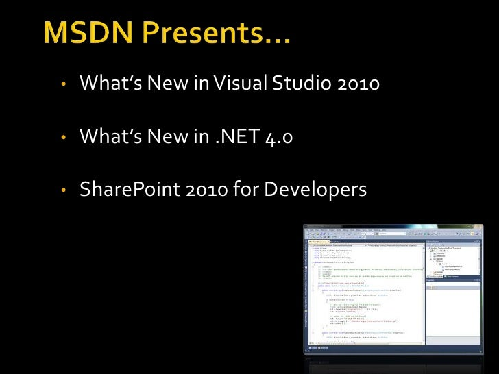 MSDN Presents: Visual Studio 2010, .NET 4, SharePoint 2010 for Developers