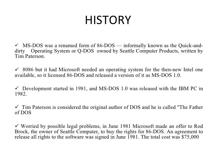What are the features of ms-dos?