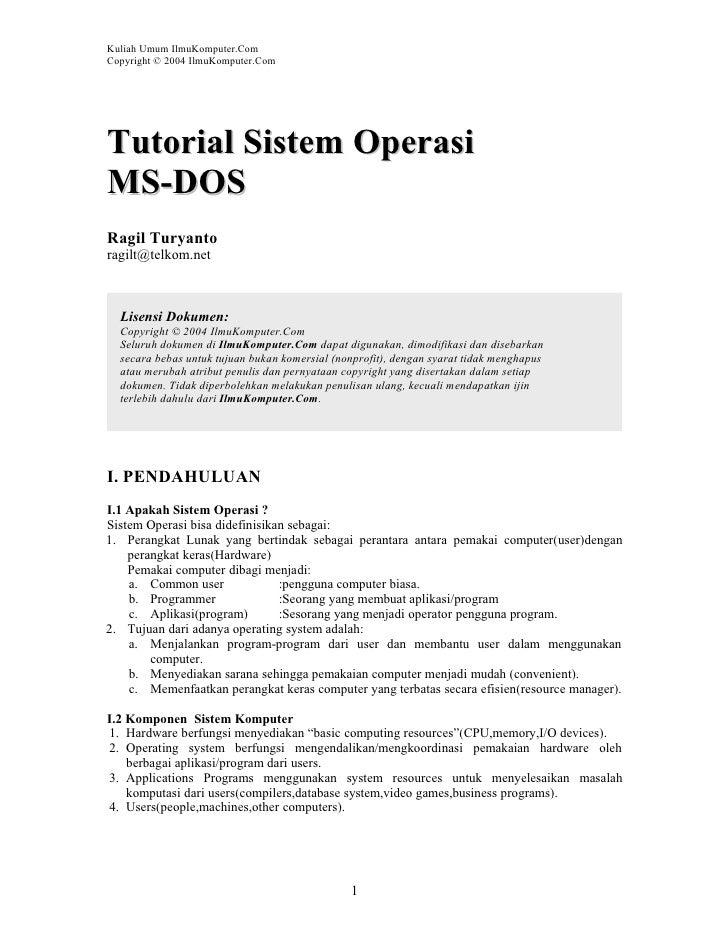 Kuliah Umum IlmuKomputer.Com Copyright © 2004 IlmuKomputer.Com     Tutorial Sistem Operasi MS-DOS Ragil Turyanto ragilt@te...
