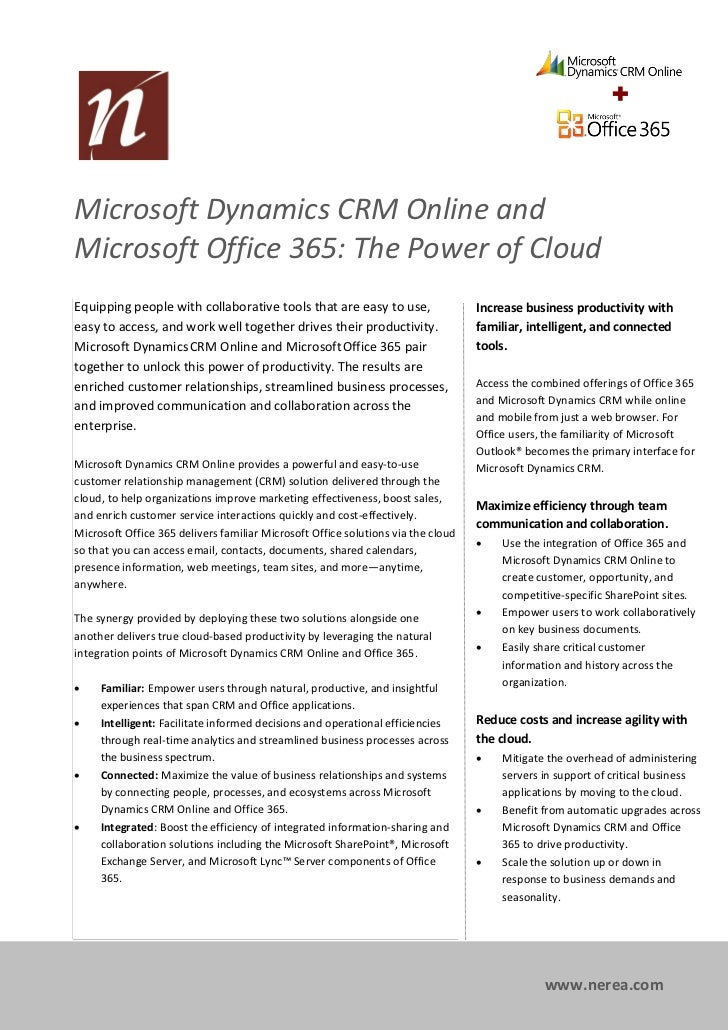 Microsoft Dynamics CRM Online andMicrosoft Office 365: The Power of CloudProductivityEquipping people with collaborative t...