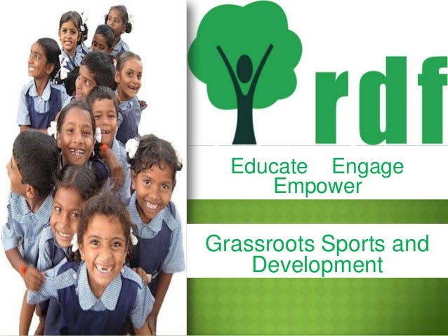Rural Development Foundation  Educate Engage Empower Rural Development Foundation  Grassroots Sports and Development