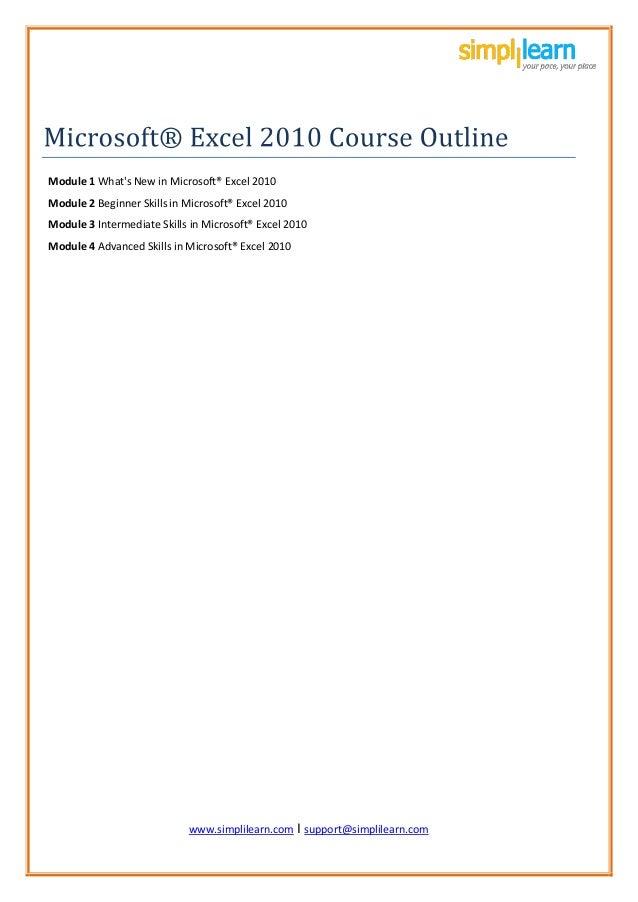 www.simplil www.simplilearn.com I support@simplilearn.com Module 1 What's New in Microsoft® Excel 2010 Module 2 Beginner S...