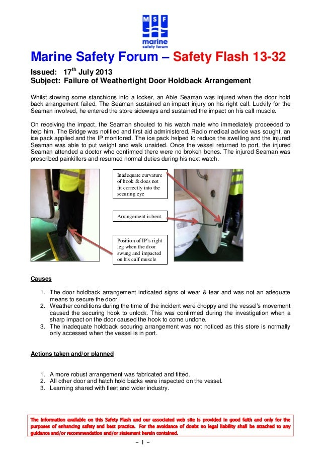 The information available on this Safety Flash and our associated web site is provided in good faith and only for the purp...