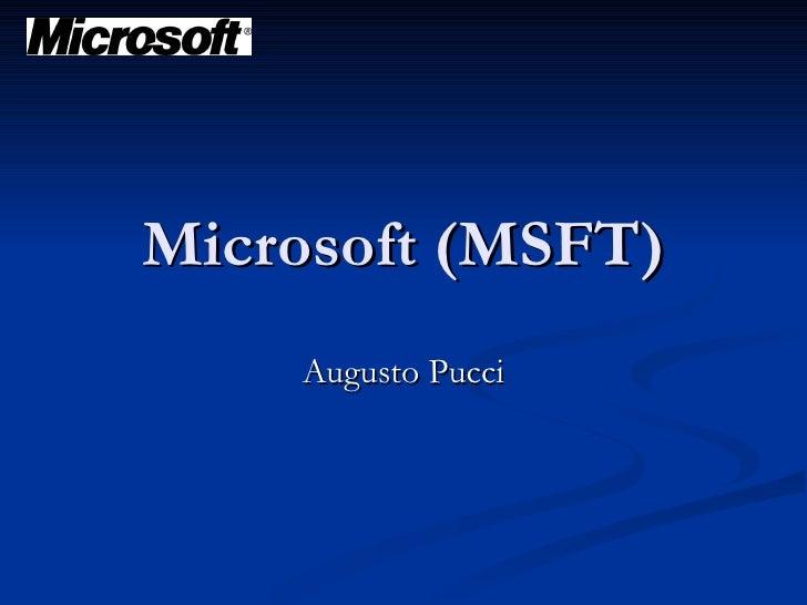 Microsoft (MSFT) Augusto Pucci