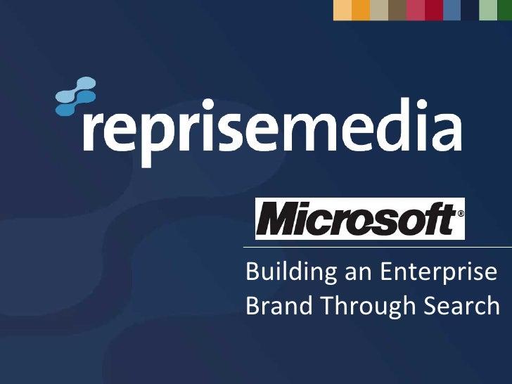 Building an Enterprise Brand Through Search