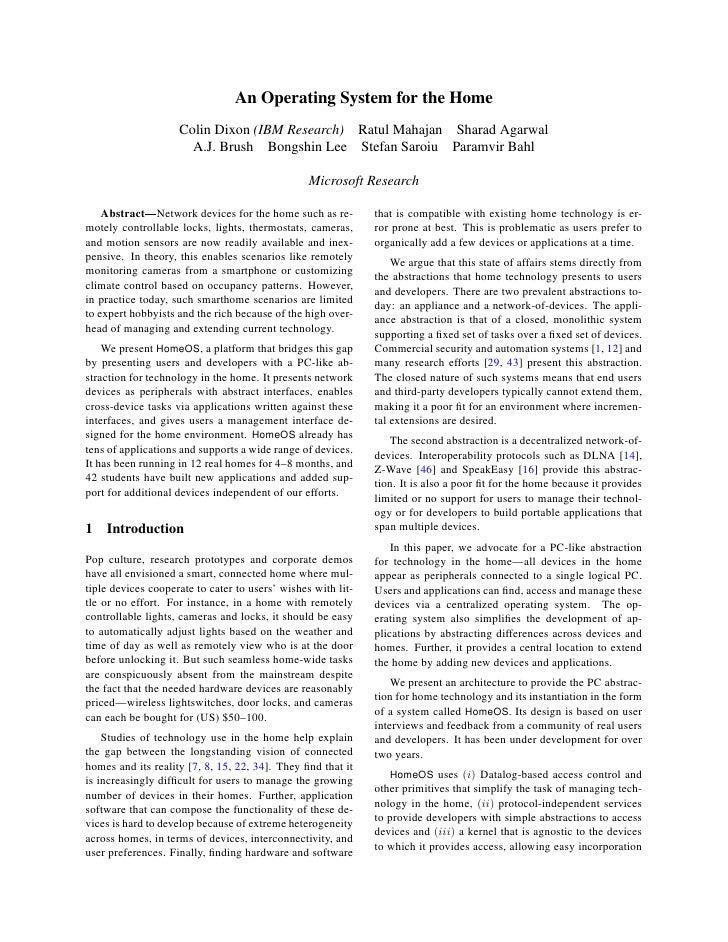 An Operating System for the Home                    Colin Dixon (IBM Research) Ratul Mahajan Sharad Agarwal               ...