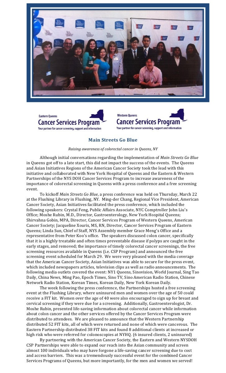Main Streets Go Blue                      Raising awareness of colorectal cancer in Queens, NY         Although initial co...