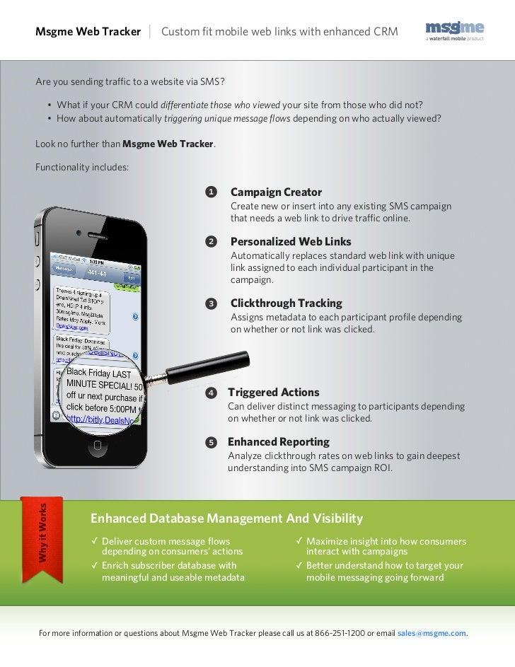 Msgme Web Tracker                |   Custom fit mobile web links with enhanced CRMAre you sending traffic to a website via SM...