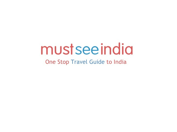 Must See India - One Stop Travel Guide to India
