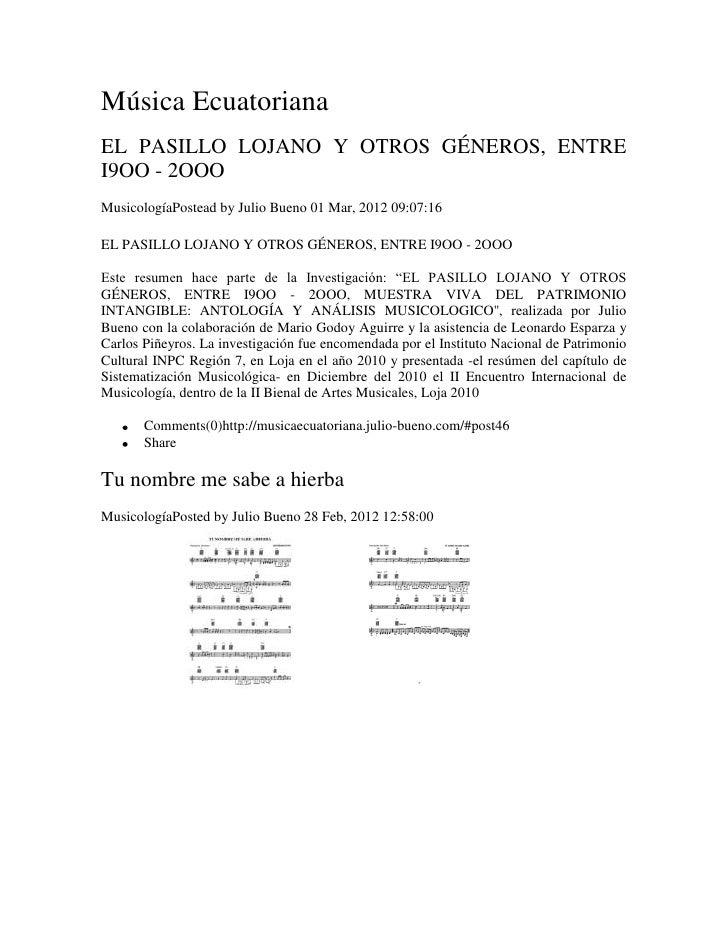 Música EcuatorianaEL PASILLO LOJANO Y OTROS GÉNEROS, ENTREI9OO - 2OOOMusicologíaPostead by Julio Bueno 01 Mar, 2012 09:07:...