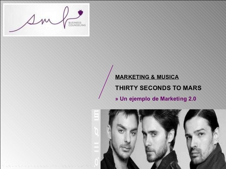 MARKETING & MUSICA THIRTY SECONDS TO MARS » Un ejemplo de Marketing 2.0