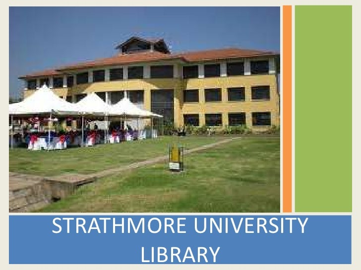 Strathmore University Evaluation of Information Resources